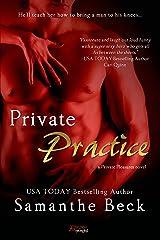 Private Practice (Private Pleasures Book 1) Kindle Edition