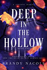 Deep in the Hollow (A Chindi Novel Book 1) Kindle Edition
