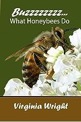 Buzzzzzzzz What Honeybees Do Kindle Edition