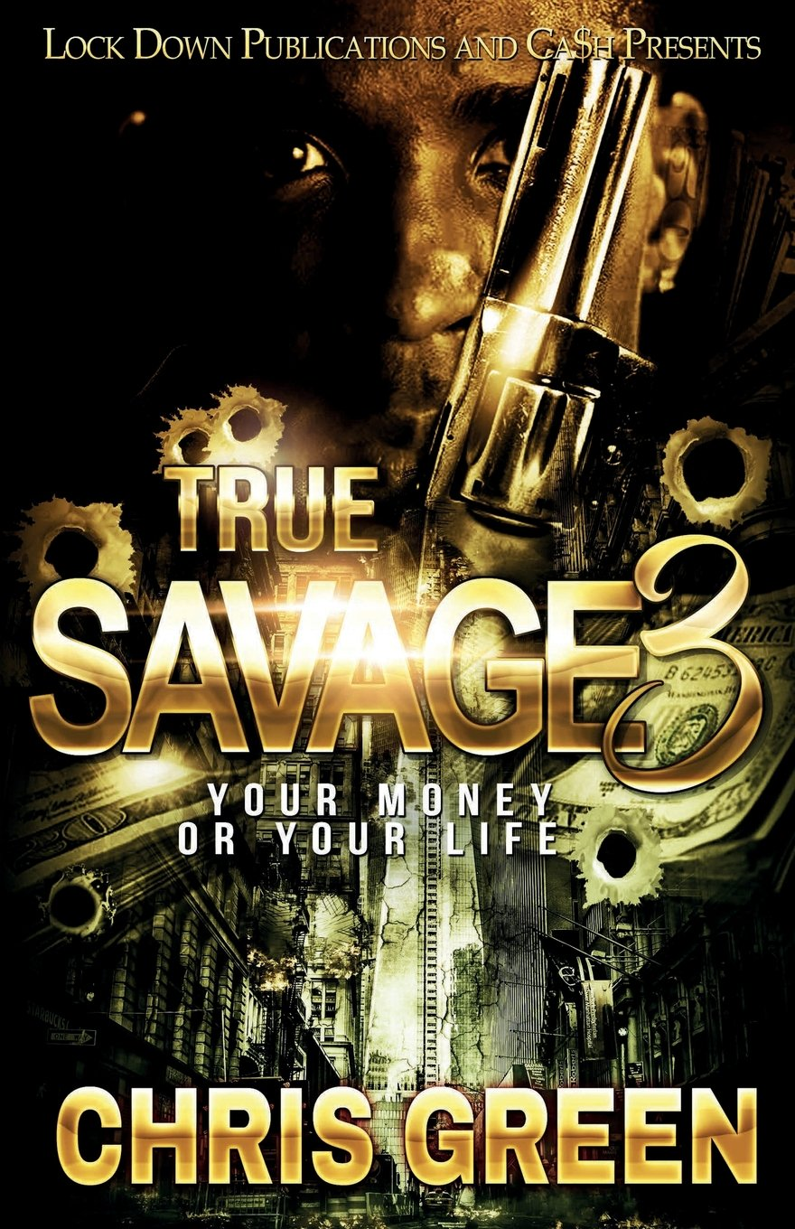 Download True Savage 3: Your Money or Your Life PDF