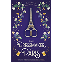 The Dressmaker of Paris: 'A story of loss and escape, redemption and forgiveness. Fans of Lucinda Riley will adore it…