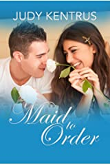 Maid To Order Kindle Edition