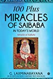 100 plus Miracles of Saibaba in today's world : Miracles of Saibaba