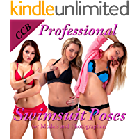 Professional Swimsuit Poses for Models and Photographers (MPSQE * Master Pro Secrets Quick & Easy Book 8) book cover