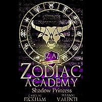 Zodiac Academy 4: Shadow Princess: An Academy Bully Romance (Supernatural Bullies and Beasts) (English Edition)