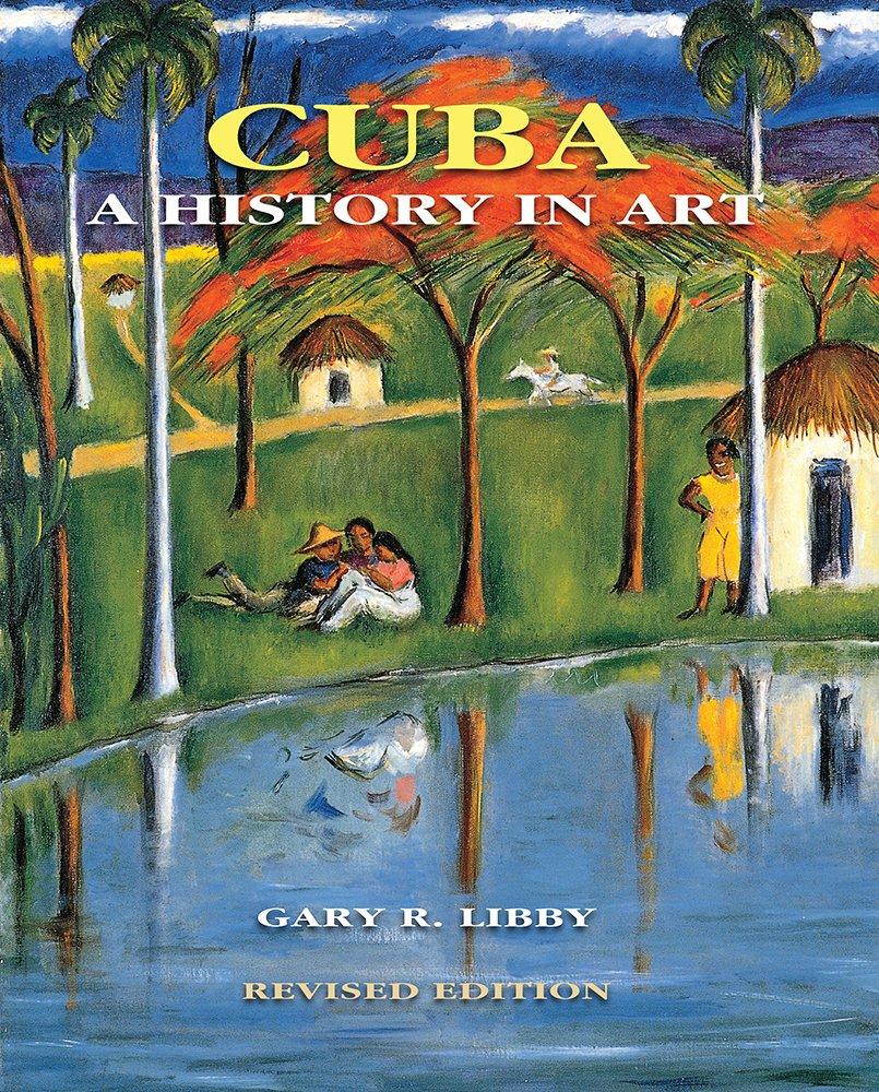 Download Cuba: A History in Art PDF