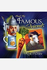 Meet My Famous Friends: Inspiring Kids with Humor Paperback