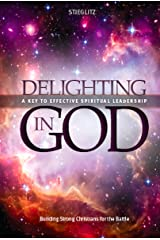 Delighting In God Kindle Edition