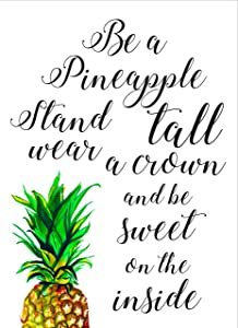 Abstract Print - Be A Pineapple Stand Tall Wear a Crown Be Sweet On The Inside - Quote Print - Be a pineapple - Stand Tall - Pineapple Print-Digital Prints - Kitchen Wall Decor- Print Pineapple.#WP#03