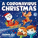 A Coronavirus Christmas: The Spirit of Christmas Will Always Shine Through