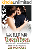 Bad Luck With Besties (The Daimsbury Chronicles Book 1)