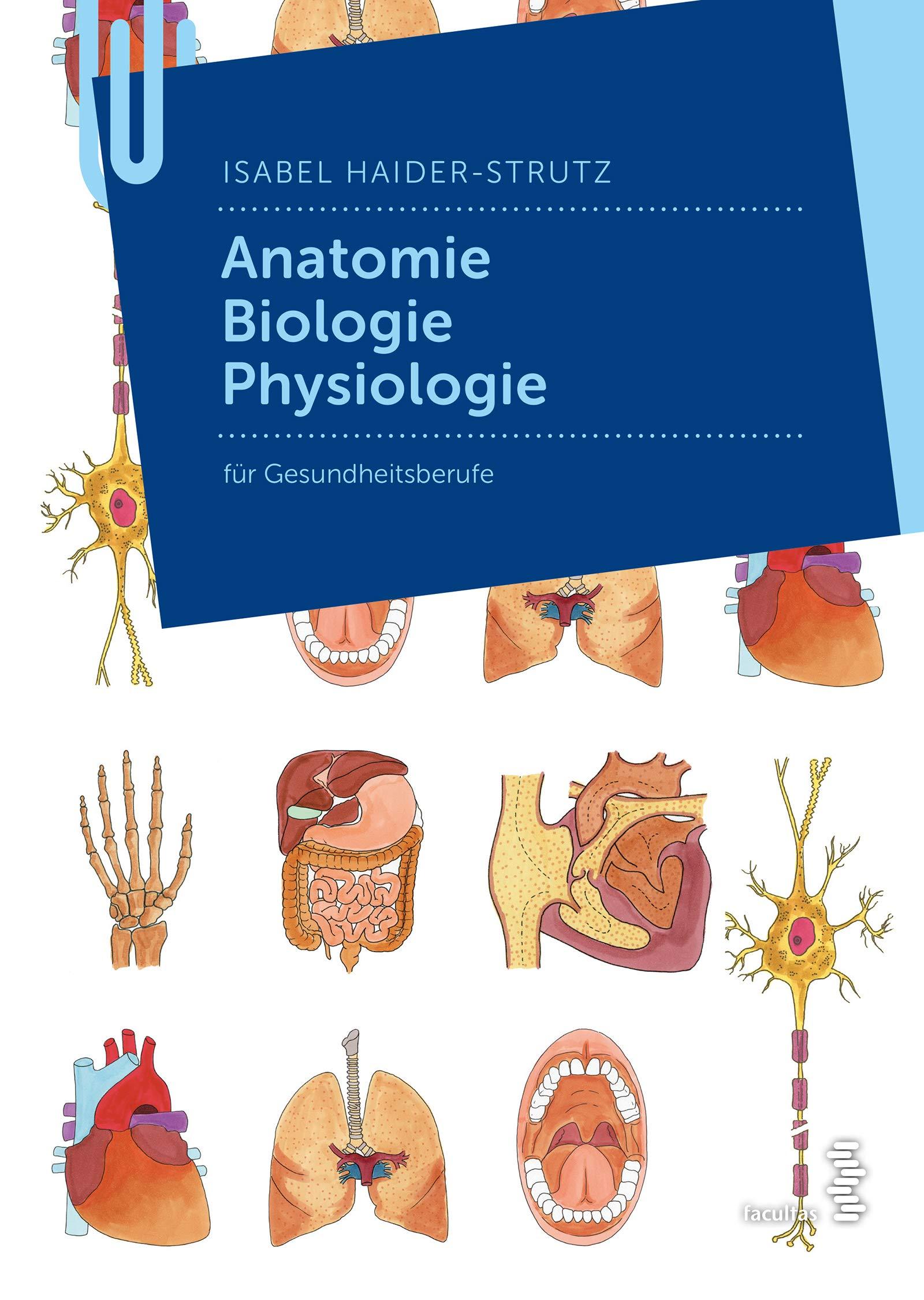 Anatomie - Biologie - Physiologie für Gesundheitsberufe: Amazon.de ...