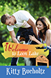 Welcome to Loon Lake: A Strays of Loon Lake Short Story (The Strays of Loon Lake Book 0)