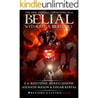 BELIAL: Without a Master (The Nine Demonic Gatekeepers Saga Book 1)