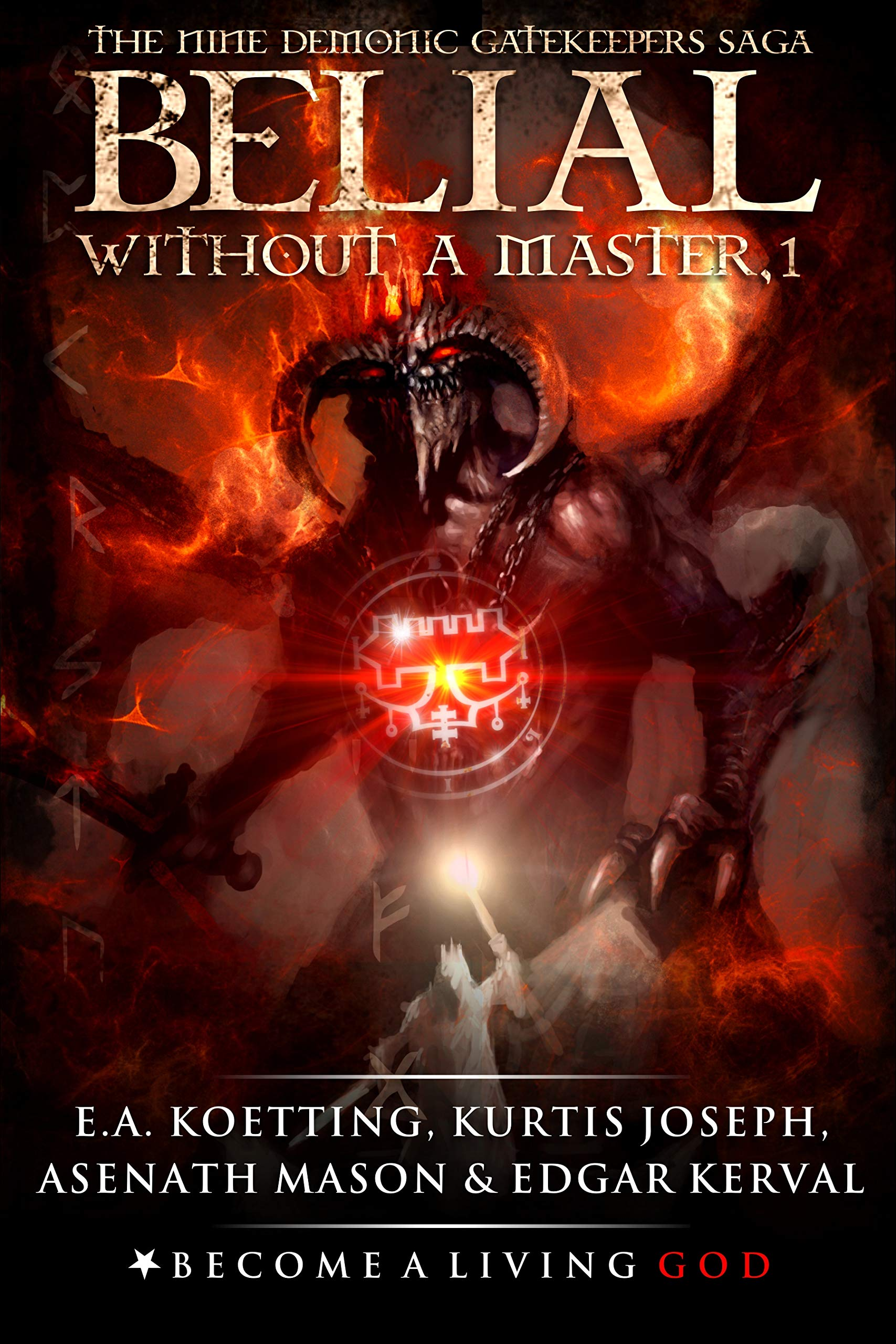 BELIAL  Without A Master  The Nine Demonic Gatekeepers Saga Book 1   English Edition