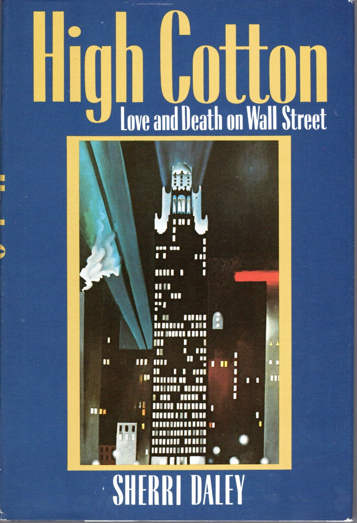 High Cotton: Love and Death on Wall Street