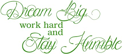 Amazoncom Omega Dream Big Work Hard And Stay Humble Vinyl Decal