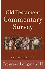 Old Testament Commentary Survey Kindle Edition