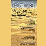 Desert Blues, Vol. 2 (Rêves d'Oasis)