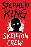 Skeleton Crew (English Edition)