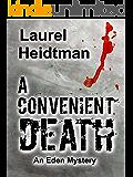 A Convenient Death (Eden Mysteries Book 3)