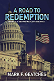 A Road to Redemption (America's Second Revolution Book 1)