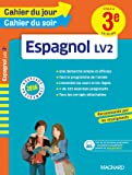 Cahier du jour/Cahier du soir Espagnol 3e