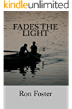 Fades The Light: The Prepper Reconstruction