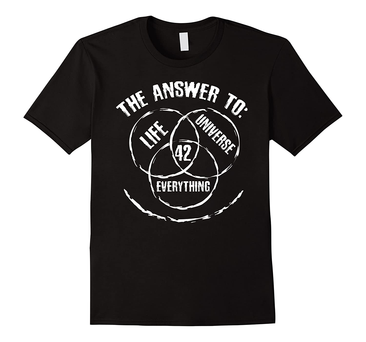 42 The Answer to Life The Universe and Everything T-Shirt-TJ