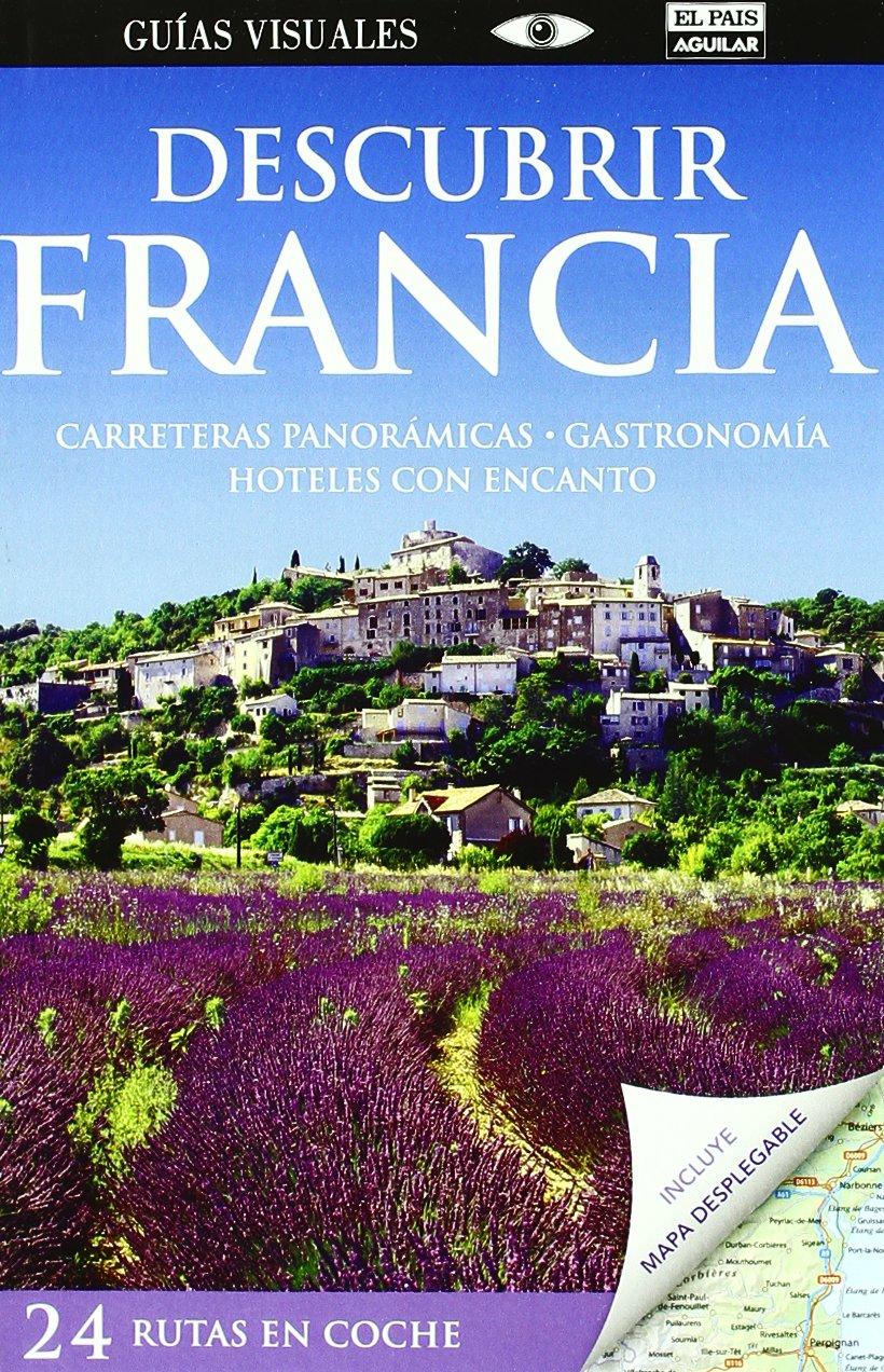 Descubrir Francia (Guías Visuales): Amazon.es: Varios autores: Libros