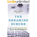 The Dreaming Suburb (The Avenue Book 1)
