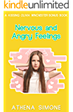 Nervous and Angry Feelings: A Kissing Olivia Winchester Bonus Chapter