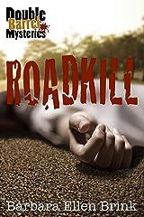 Roadkill (Double Barrel Mysteries Book 1) Kindle Edition