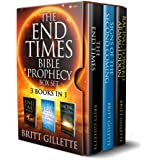 The End Times Bible Prophecy Box Set: 3 Books in 1 - The End Times, Signs of the Second Coming, and Racing Toward Armageddon