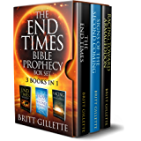 The End Times Bible Prophecy Box Set: 3 Books in 1 - The End Times, Signs of the Second Coming, and Racing Toward…