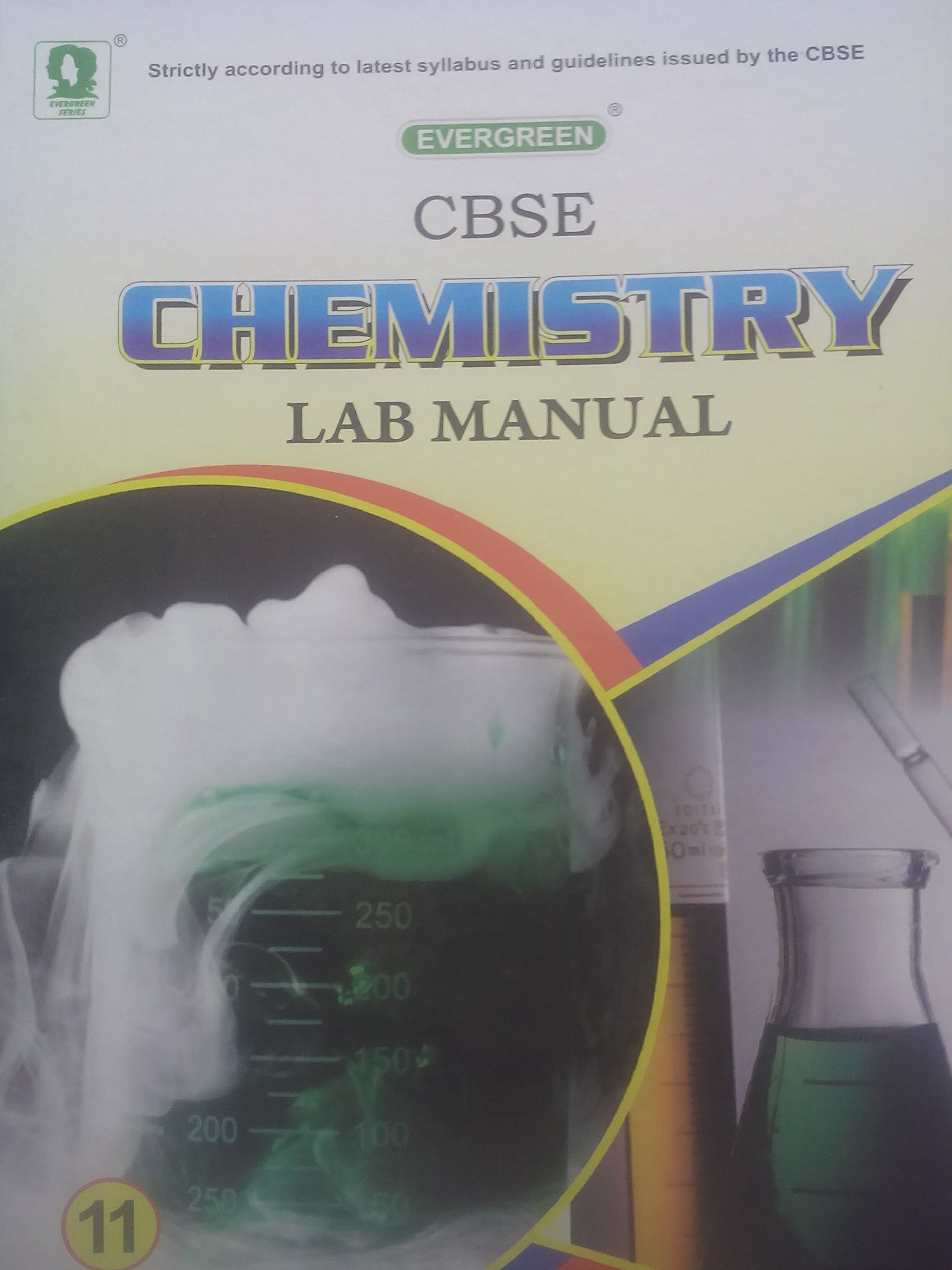 Buy evergreen cbse chemistry lab manual class 11th Book Online at Low  Prices in India | evergreen cbse chemistry lab manual class 11th Reviews &  Ratings ...
