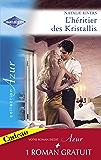 L'héritier des Kristallis - L'épreuve de la passion (Harlequin Azur)
