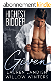 Given (Highest Bidder Book 4) (English Edition)