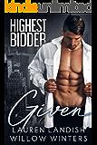 Given: Highest Bidder