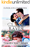 Shades of Raven: A small-town romance (Eureka in Love Series Book 5)