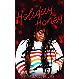 Holiday Honey: a novella (JustOneNight.com Book 4)