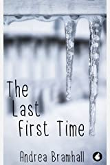 The Last First Time (Norfolk Coast Investigation Story Book 3) Kindle Edition
