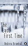 The Last First Time (Norfolk Coast Investigation Story Book 3)