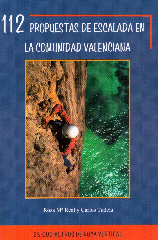 112 propuestas para escalada enla comunidad Valenciana ...