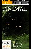 Wayward Pines: ANIMAL (Kindle Worlds Novella) (OAKS Book 3)