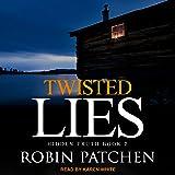 Twisted Lies: Hidden Truth Series, Book 2