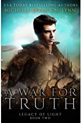 A War for Truth (Legacy of Light Book 2) Kindle Edition