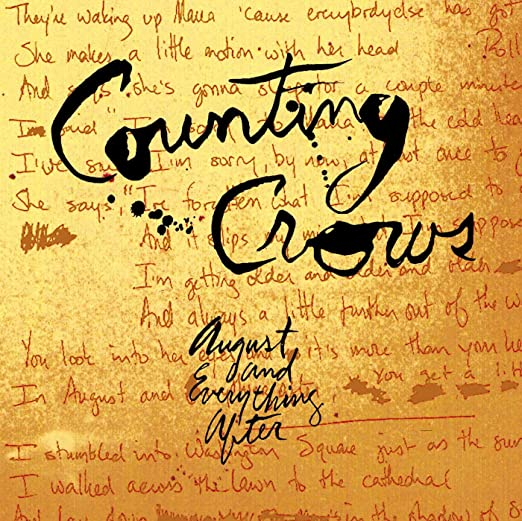 This Is What August Is Supposed To Look >> Counting Crows August And Everything After Amazon Com Music
