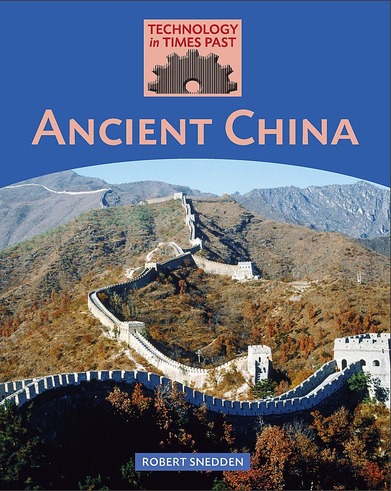 Ancient China (Technology in Times Past) pdf