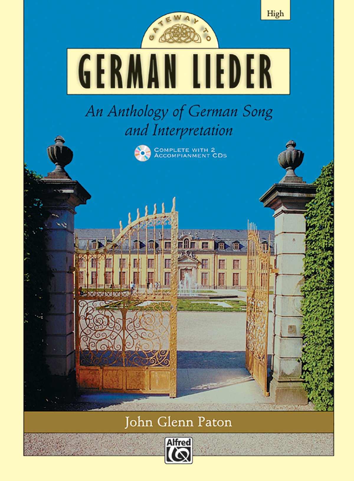 Download Gateway to German Lieder: An Anthology of German Song and Interpretation- High Voice (Book & CD) (Gateway Series) (German Edition) ebook